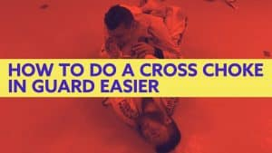 How to Get Better at BJJ: How to Do a Cross Choke in Guard Easier